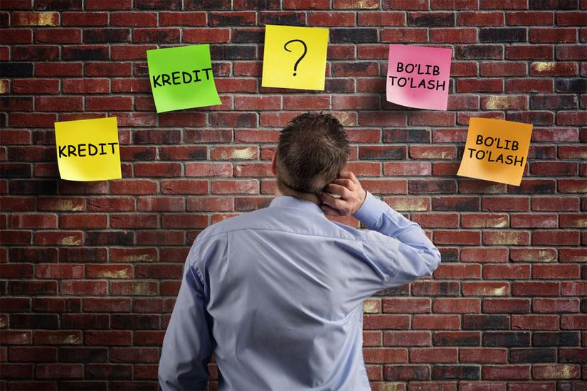 """Kredit yoki """"rassrochka"""": Qay birini tanlash kerak"""